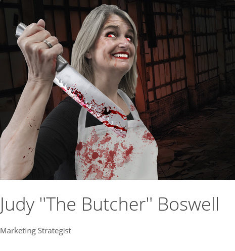 "Judy ""The Butcher"" Boswell"