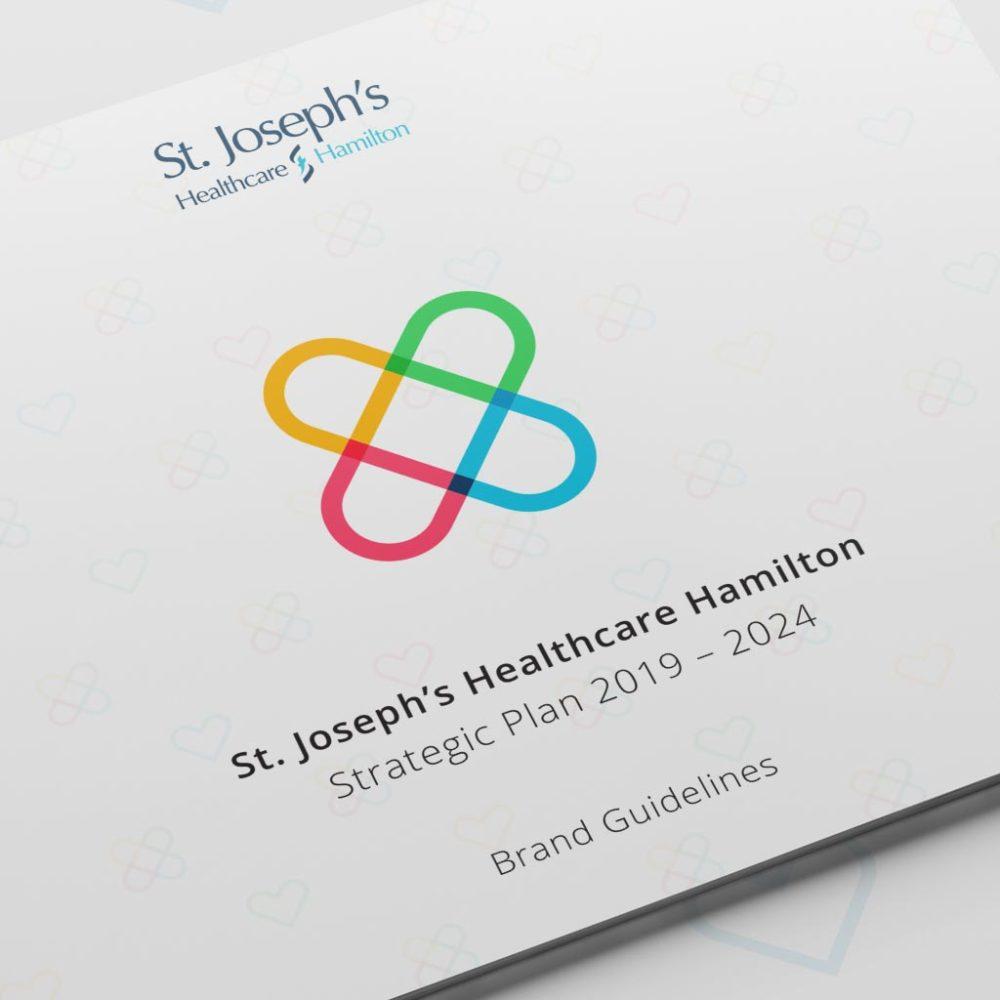 healthcare branding. cover of brand guidelines document for St. Joseph's Healthcare Hamilton